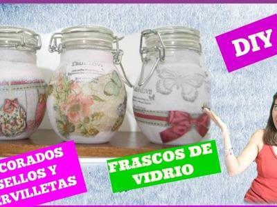 FRASCOS DE VIDRIO DECORADOS(SELLOS Y SERVILLETAS)