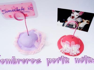 Sombreros porta Notas para mamá  porcelana fria y pasta Das DIY Craft
