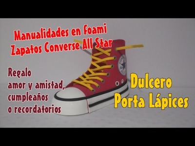Zapatos en foami Tenis Converse All Star para dulcero pisa papel o porta lápices recordatorios en fo