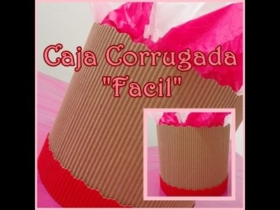 Caja De Papel Corrugado FACIL (14 De Febrero) -CariCositas-