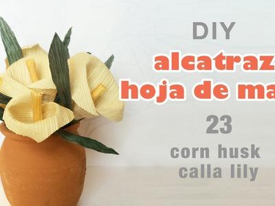 Como hacer flores de hoja de maiz 23.how to make Corn husk flowers.hojas de totomoxtle