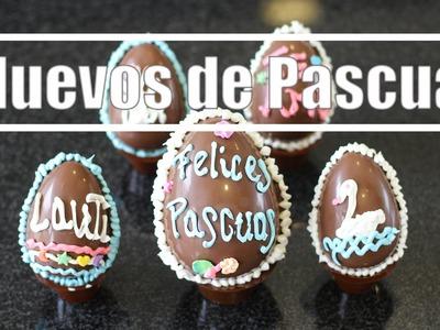 Como hacer Huevos de Pascua de Chocolate y decorarlos - Muy Fácil