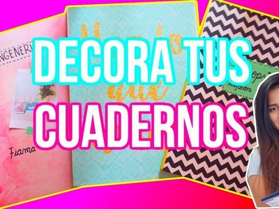 ¡DIY! DECORA TUS CUADERNOS.REGRESO A CLASES FT. NOTHIN' BUT TANIA- ALEDIYTIPS