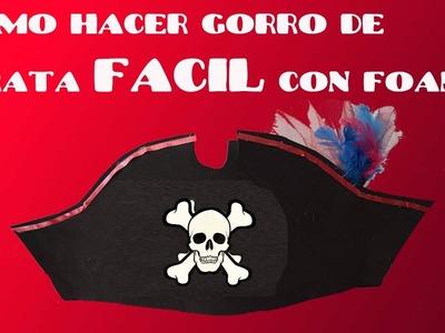 COMO HACER SOMBRERO  o GORRO DE PIRATA CON FOAMI FACIL Y ECONOMICO