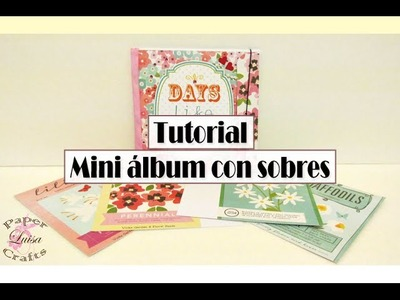 Tutorial Mini álbum con sobres fácil - DIY SCRAPBOOK
