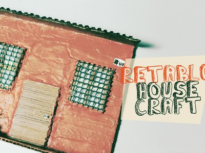 Retablo de casas. model of house craft