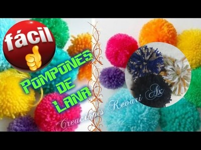 Pompones de Lana Version Fácil.How to make pom poms the easy way
