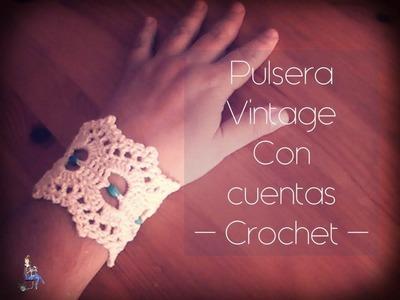 Pulsera Vintage con cuentas a crochet (zurdo)