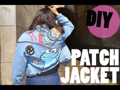 DIY PATCH JACKET | Crea tus parches