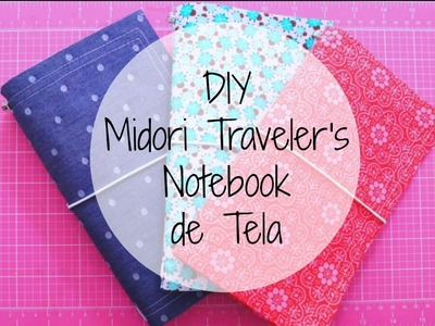 DIY Midori Traveler´s Notebook de Tela | Julieta Jareda