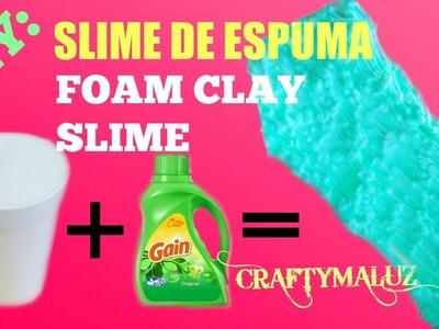 DIY: SLIME DE ESPUMA O FOAM CLAY SLIME