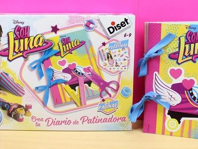 Soy Luna en español - Crea tu Diario de patinadora | Diy el diario de Soy Luna