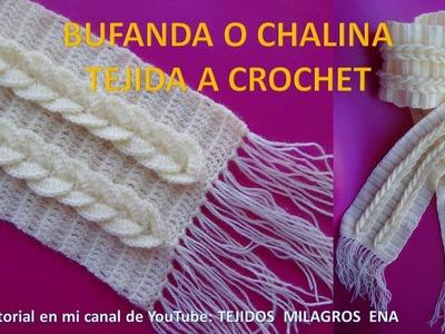 Bufanda o chalina tejida a crochet paso a paso