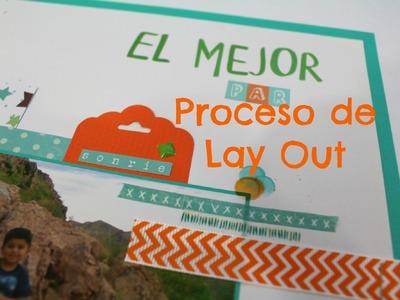 """Especial """"Dia del Padre"""" Proceso de Lay Out """"El Mejor Par""""  Scrapbook *Creaciones Izzy"""