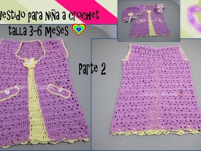PARTE 2 DE 2: VESTIDO PARA NIÑA A CROCHET TALLA 3-6 MESES