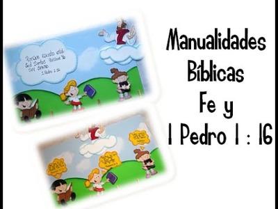 Manualidades Bíblicas. manualidad en fomi. Fe y 1 Pedro 1:16