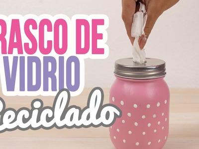 Frasco de Vidrio Decorado y Reciclado para Pañuelos.Kleenex!!| Reciclaje | Mini Tip Catwalk ♥