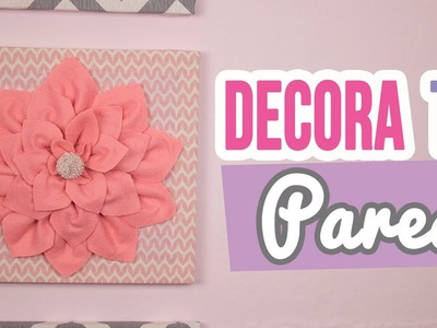 ¡Decora tu Pared con Cuadros y Flores | ✄ ¡Ideas para decorar y renovar tu cuarto! | Catwalk ❤