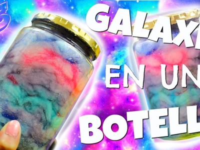 CÓMO HACER UNA GALAXIA | DIY GALAXY IN A JAR!