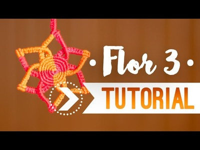Flor 3. ♥︎ Tutorial de macramé | DIY | Paso a paso