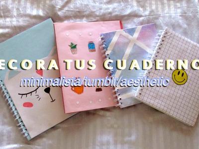 DECORA TUS CUADERNOS | estilo minimalista.tumblr.aesthetic | DIY with Sofia