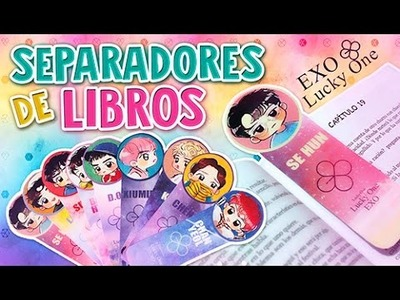 DIY KPOP ✔ SEPARADOR DE LIBROS EXO. LUCKY ONE ✎ REGRESO A CLASES ~ BOOKMARK l Fabbi Lee