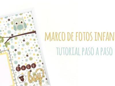 Marco de fotos infantil - TUTORIAL DIY Paso a paso