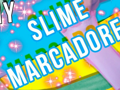 DIY   SLIME DE MARCADORES    SLIME SIN BORÁX
