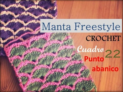 Manta a crochet FreeStyle cuadro 22: punto abanico (diestro)