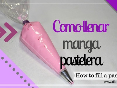 Como Llenar Manga Pastelera. How to Fill a Pastry Bag Diorizella Events and Crafts