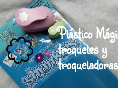 DIY Plástico Mágico, troqueles y troqueladoras