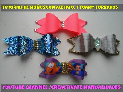 COMO HACER MOÑOS DE ACETATO FORRADOS PARTE #1 HOW TO MAKE BOWS, HAIRBOWS, MOÑOS ,DIADEMAS, hand made
