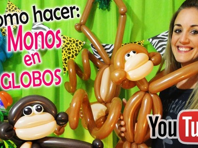 Como hacer MONOS en GLOBOS! Monitos ♥ How to make balloon monkeys