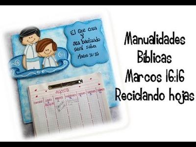 Manualidades Bíblicas. Marcos 16:16. reciclaje