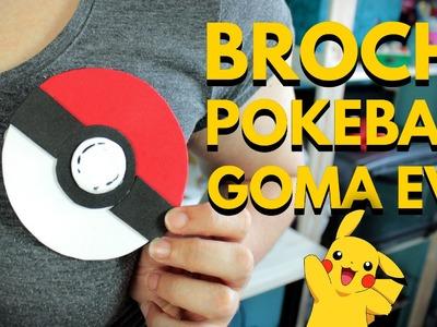 Manualidades con goma eva: BROCHE POKEBALL EN 5 MINUTOS. Pokemon Go.