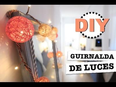 DIY | COMO HACER GUIRNALDA DE LUCES | BOLAS DE HILO