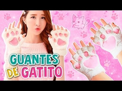 DIY KAWAII ☆ GUANTES DE GATITO (SUPER FÁCIL) ☆ CAT GLOVES l Fabbi Lee