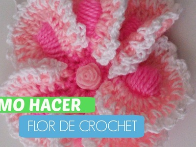 COMO SE HACE FLOR DE CROCHET (How to make knitting crochet - A Flower)