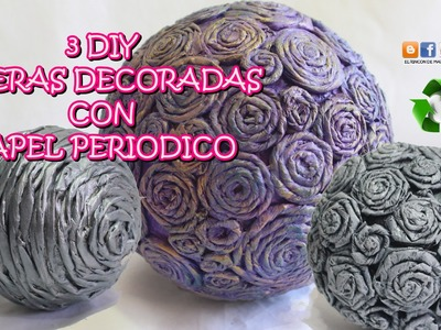 3 DIY ESFERAS DECORADAS CON PAPEL PERIODICO. How to make paper spheres