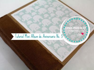 TUTORIAL MINI ALBUM SCRAPBOOK PARA BEBE, Álbum de foto.  Concurso 5 de Aniversario * Creaciones Izzy