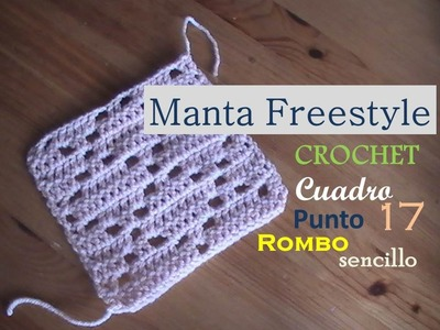 Manta a crochet FreeStyle cuadro 17: punto rombo sencillo (diestro)
