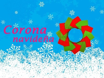 CORONA NAVIDEÑA DE CARTULINA » Manualidades de Navidad