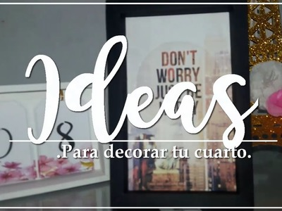 DIY DECORA TU HABITACION FACIL ♥ IDEAS PARA DECORAR TU CUARTO ♥ IDEAS ECONOMICAS  | Articrafts♡