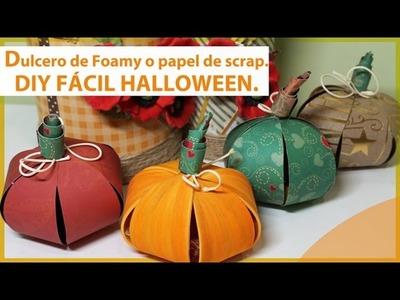 DULCEROS PARA HALLOWEEN DE FOAMY, GOMA EVA O PAPEL DE SCRAP. Manualidades de otoño.