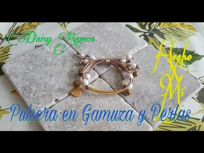 Pulsera en Gamuza y Perlas DIY