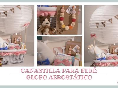 Como envolver regalos. Canastilla de Bebe. Globo Aerostático. DIY.