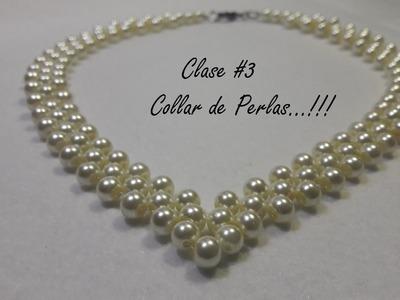 Collar de Perlas. !!!(Clase #3)