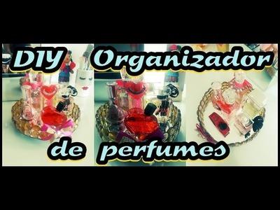 DIY. Organizador de PERFUMES. Sara Dice