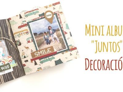 """Mini album """"Juntos"""" - Decoración - TUTORIAL Scrapbook"""