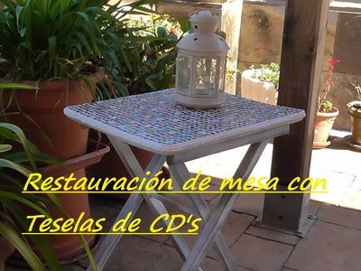 Restauración de mesa  con Teselas de CD's